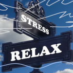 Reduce the Stress in your Life and … RELAX.